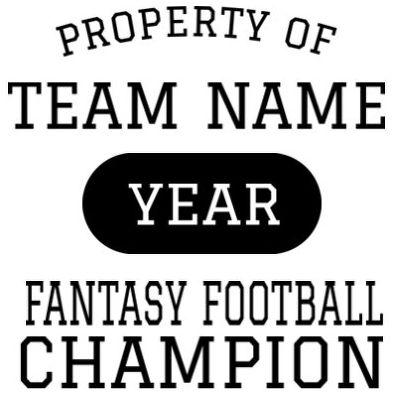 Custom Property of Fantasy Football Champion t-shirt design
