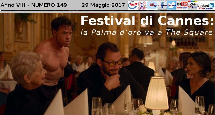 Festival di Cannes: la Palma d'oro va a The Square - VIDEO (Debora VELLA)