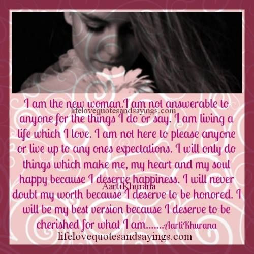 I am the new woman.I am not answerable to anyone for the things I do or say. I am living a life which I love. I am not here to please anyone or live up to any ones expectations. I will only do things which make me, my heart and my soul happy because […]