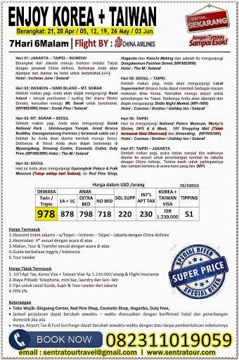 7D ENJOY KOREA + TAIWAN BY CI 2015  I  Call : 082311019059  I  Email :  sentratourtravel@gmail.com  I  WWW.SENTRATOUR.COM  #PaketTourMurah #TourKoreaTaiwan #TourMurahKorea #TourMurahTaiwan #TourMurah2015 #PaketTourKonsorsium