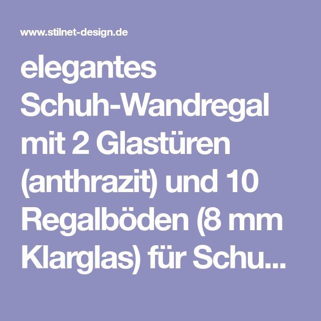 elegantes Schuh-Wandregal mit 2 Glastüren (anthrazit) und 10 Regalböden (8 mm Klarglas) für Schuhe und Utensilien
