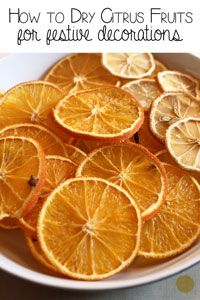 How to dry citrus fruit for decorations