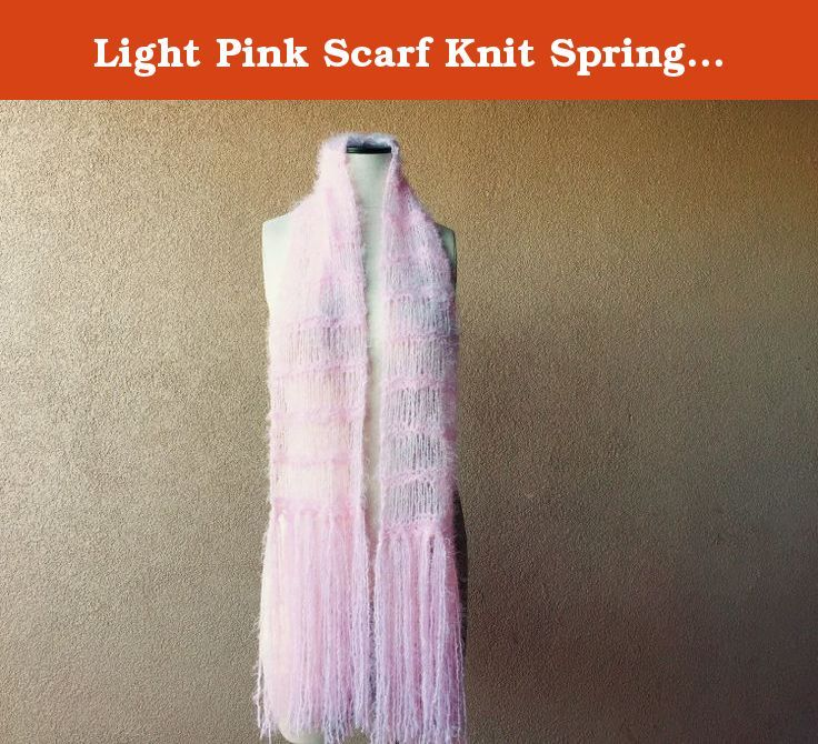 Light Pink Scarf Knit Spring Womens Clothing Accessories Long Soft Womens Scarf with Fringe. Pretty scarf in light pink This nurturing, hand knit, pale blue scarf design is one of Crickets' plots to let you walk around in a soft, loving baby blanket... fully disguised as a grown-up scarf for an adult!.