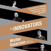 "Great history, will add to my read ""again"" list! Following his blockbuster biography of Steve Jobs, The Innovators is Walter Isaacson's revealing story of the people who created the computer and the Internet. It is destined to be the standard history of the digital revolution and an indispensable guide to how innovation really happens. What were the talents that allowed certain inventors and entrepreneurs to turn their visionary ideas into disruptive realities? What led to their creative…"