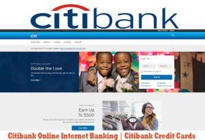Citibank Online Internet Banking   Citibank Credit Cards