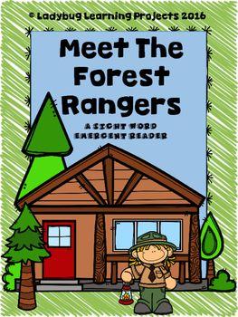 Meet The Forest Rangers (A Sight Word Emergent Reader)