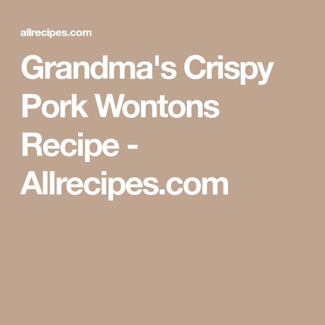 Grandma's Crispy Pork Wontons Recipe - Allrecipes.com