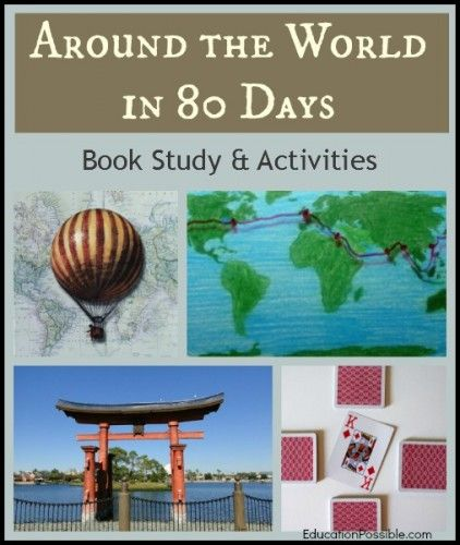 Around the World in 80 Days Book Study & Activities @EducationPossible
