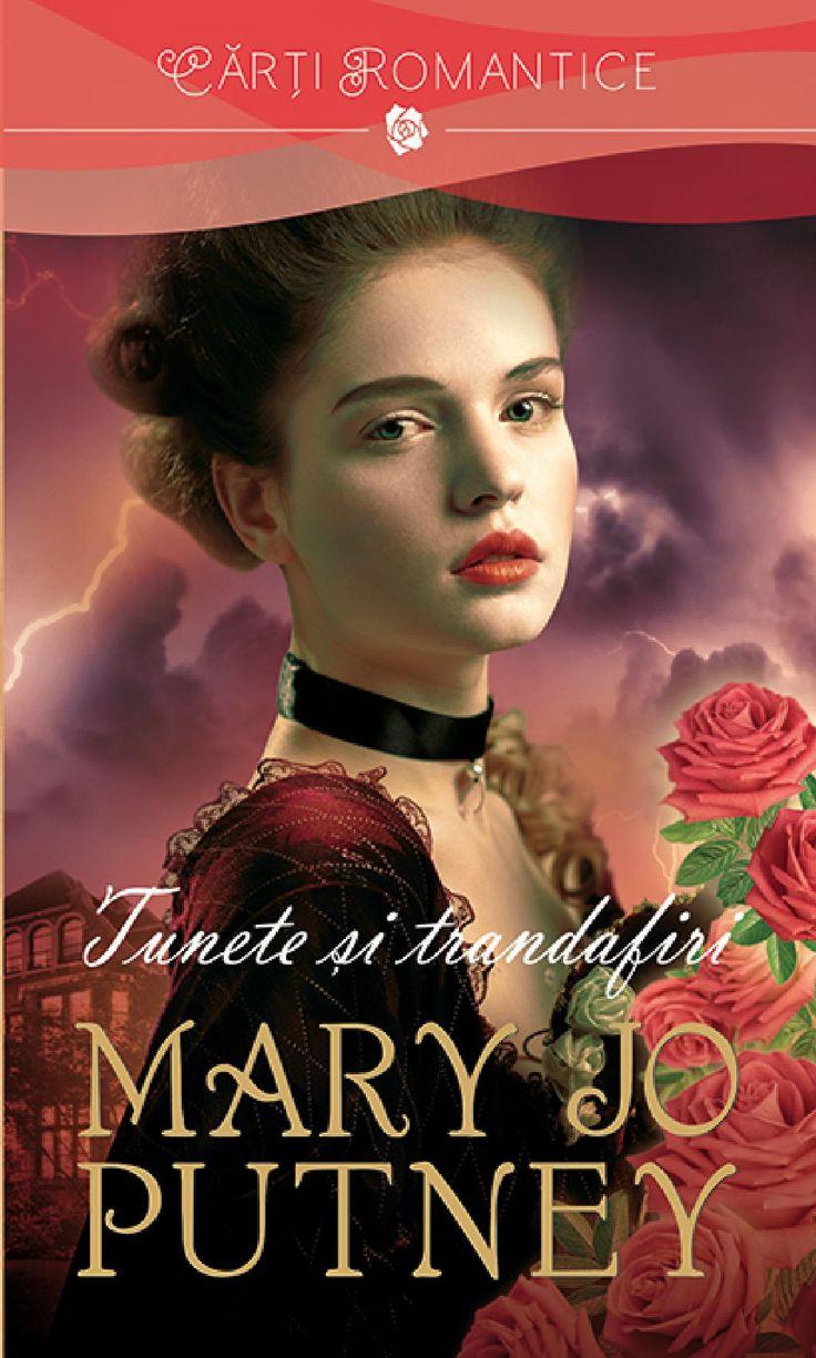 Mary Jo Putney - Tunete si trandafiri -