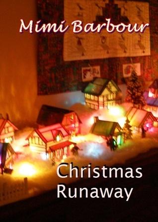 Christmas Runaway - Mimi Barbour