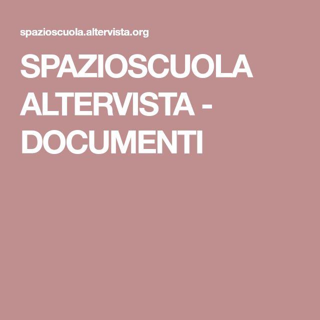 SPAZIOSCUOLA ALTERVISTA - DOCUMENTI