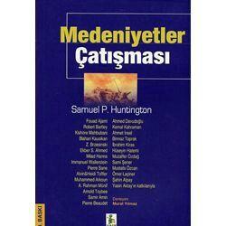 Samuel Huntington- Medeniyetler Çatışması