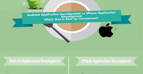 #AndroidApplicationDevelopment Vs #iPhoneApplicationDevelopment