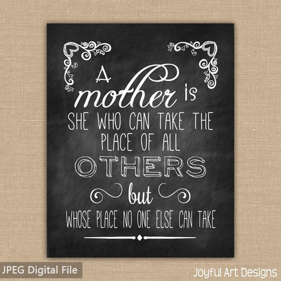 Mother S Day Chalkboard Printable A Mother Is She Who Can