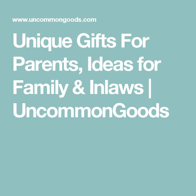 Unique Gifts For Parents, Ideas for Family & Inlaws | UncommonGoods