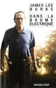Dans la brume électrique de James Lee Burke