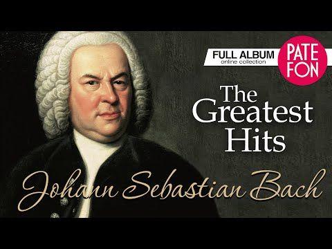 <b>Johann Sebastian Bach</b> - The Greatest Hits (Full album ...