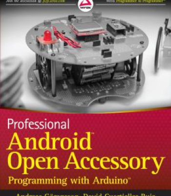 Professional Android Open Accessory Programming With Arduino PDF