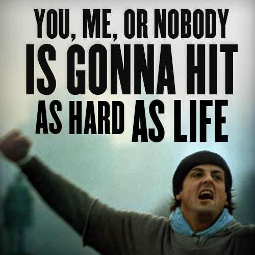 Rocky Balboa Life Is Hard Quote: Quotes And Rocky Quotes