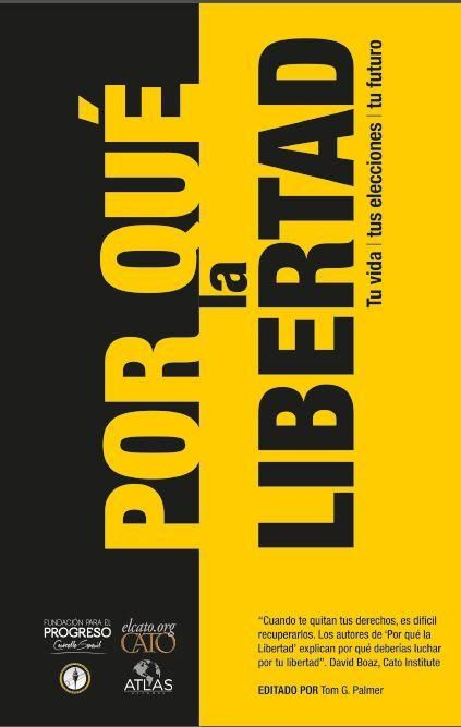 Por qué la libertad (2014). Descarga este libro aquí: http://www.fppchile.cl/wp-content/uploads/2014/09/Porque-la-libertad.pdf - Ser liberal implica preocuparse por la libertad de todos, respetar los derechos de los demás, aunque no estemos de acuerdo con sus acciones o sus palabras. Significa renunciar al uso de la fuerza y, en cambio, tratar de alcanzar nuestras metas, así sea la felicidad personal o la mejora del estado de la humanidad.