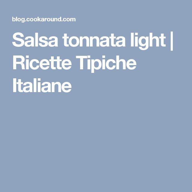 Salsa tonnata light | Ricette Tipiche Italiane