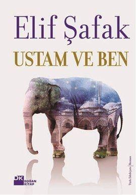 Ustam ve Ben - Elif Şafak - % 25 indirim - Türkçe Kitap   Roman - babil.com VE ÇOTA :))
