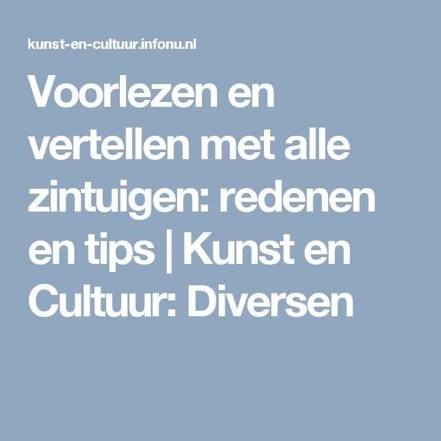 Voorlezen en vertellen met alle zintuigen: redenen en tips   Kunst en Cultuur: Diversen