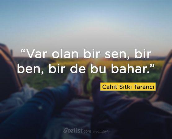 """""""Var olan bir sen, bir ben, bir de bu bahar."""" #cahit #sıtkı #tarancı #sözleri #kitap #şair #yazar"""