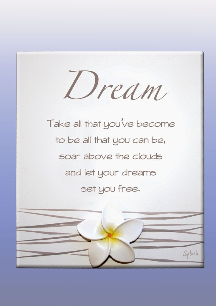 Frangipani Dream Poem Plaque. A Gorgeous gift full of meaning this Dream poem plaque from the Frangipani range by Splosh UK.