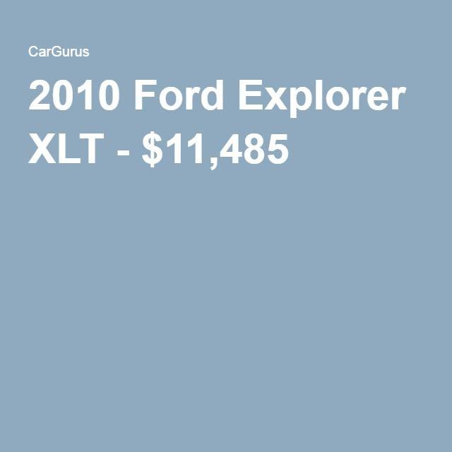 2010 Ford Explorer XLT - $11,485