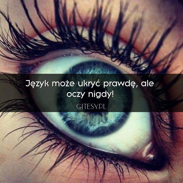 Język może ukryć prawdę.... @Gitesy Więcej na: http://gitesy.pl
