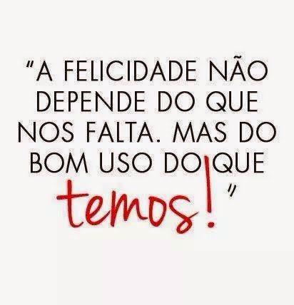 A verdadeira #Felicidade...