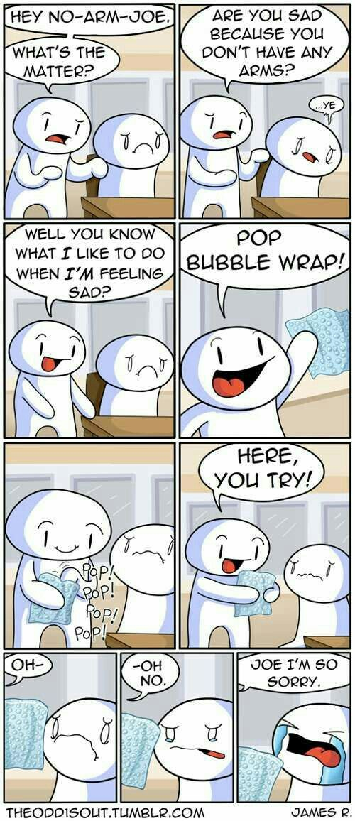 No-Arm Joe + Bubble Wrap = Crying.  Happens all the time.