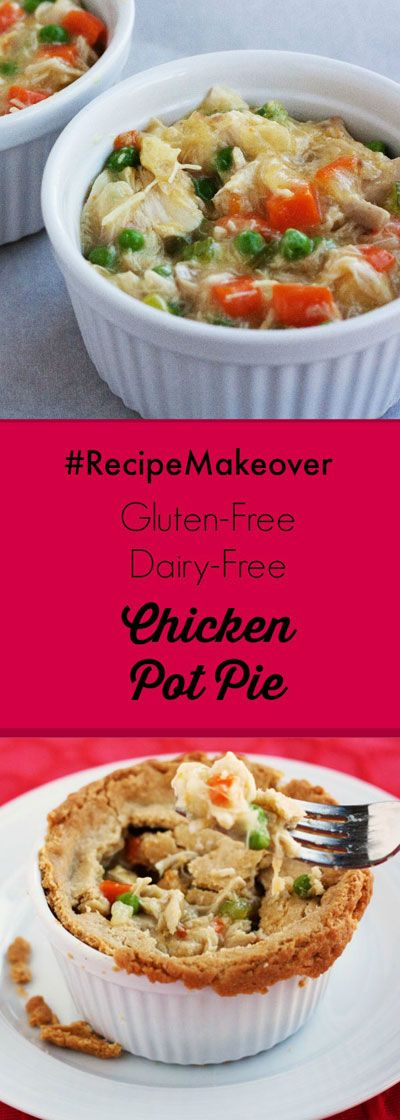 This #RecipeMakeover gluten free dairy free chicken pot pie is easy to make and delicious. Make this recipe today. You won't be sorry!