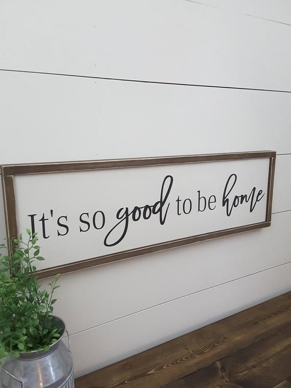 How Adorable And Farmhouse Style Is This Its So Good To Be Home Wooden Sign What A Sweet R Home Wooden Signs Primitive Wood Signs Primitive Decorating Country