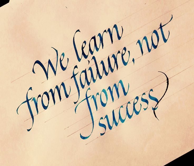 we learn from failure, not from success calligraphy italic tolga girgin