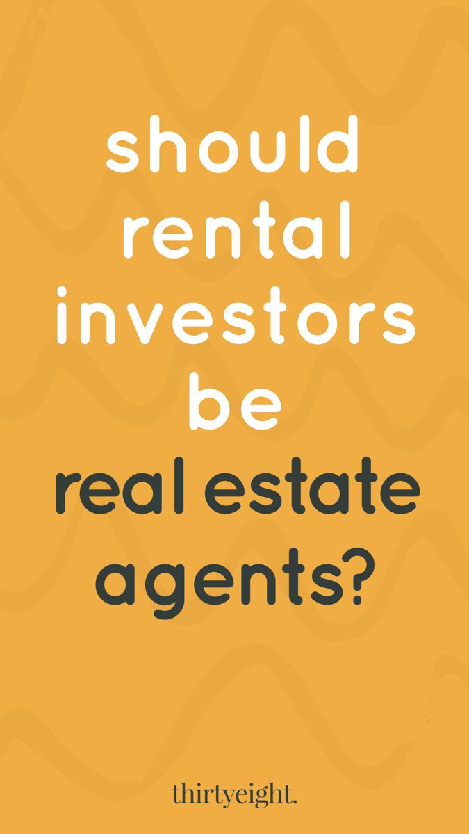 5 Surprising Reasons Why Rental Investors Need A Real Estate License Investing Rental Property Investment Real Estate License
