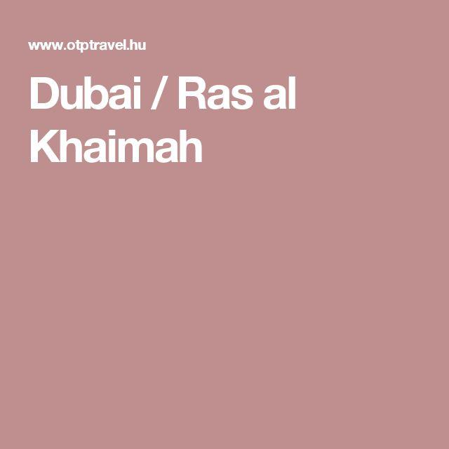 Dubai / Ras al Khaimah