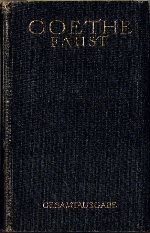 """starrydiadems: """"ancient-serpent: """" Johann Wolfgang von Goethe - Faust I & II """" """""""