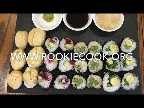 Vegetarian Sushi - Rookie Cook