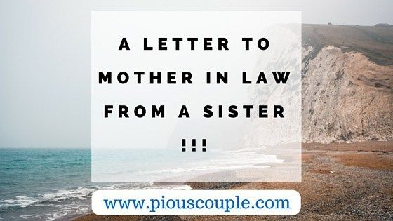 http://piouscouple.com/a-letter-to-mother-in-law-from-a-sister/