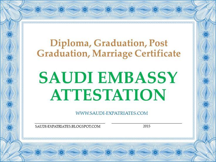 Diploma Certificate Saudi Embassy Attestation Saudi Embassy - invitation letter for us visa notarized