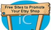 Free Advertising Sites! - Discussions - Promote Your Shop Off Of Etsy With Free Sites - Etsy Teams