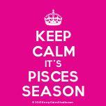 KEEPCALM IT PISCES SEASON | ... '[Crown] keep calm pisces season is approaching' on Keep Calm Studio
