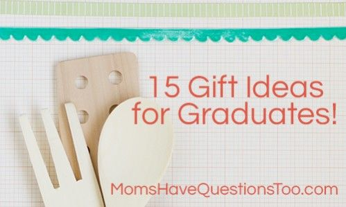 College Student Cookbook and Other Gift Ideas for High School Graduates!