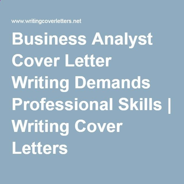 Business Analyst Cover Letter Should Be Written With Great Professionalism,  Make Sure That Your Cover
