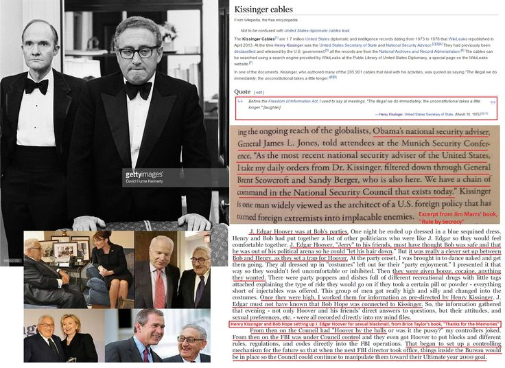 "Henry Kissinger has done more evil in the world over the last 50 year than any other individual known to the public. Kissinger works for a globalist cabal known as ""The Council"", which is neither the CFR nor the National Security Council.  Brice Taylor, who names names throughout her book, refused to name the people who Kissinger answers to, presumably because naming them would have ensured her death."