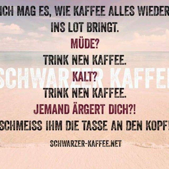 About Coffee / lustige Sprüche