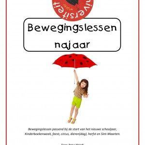 bewegingslessen-najaar Een compleet pakket van 18 spel- en gymlessen gericht op de thema's van het najaar: het nieuwe schooljaar, Kinderboekenweek, feest, circus, dieren(dag), herfst en Sint-Maarten.