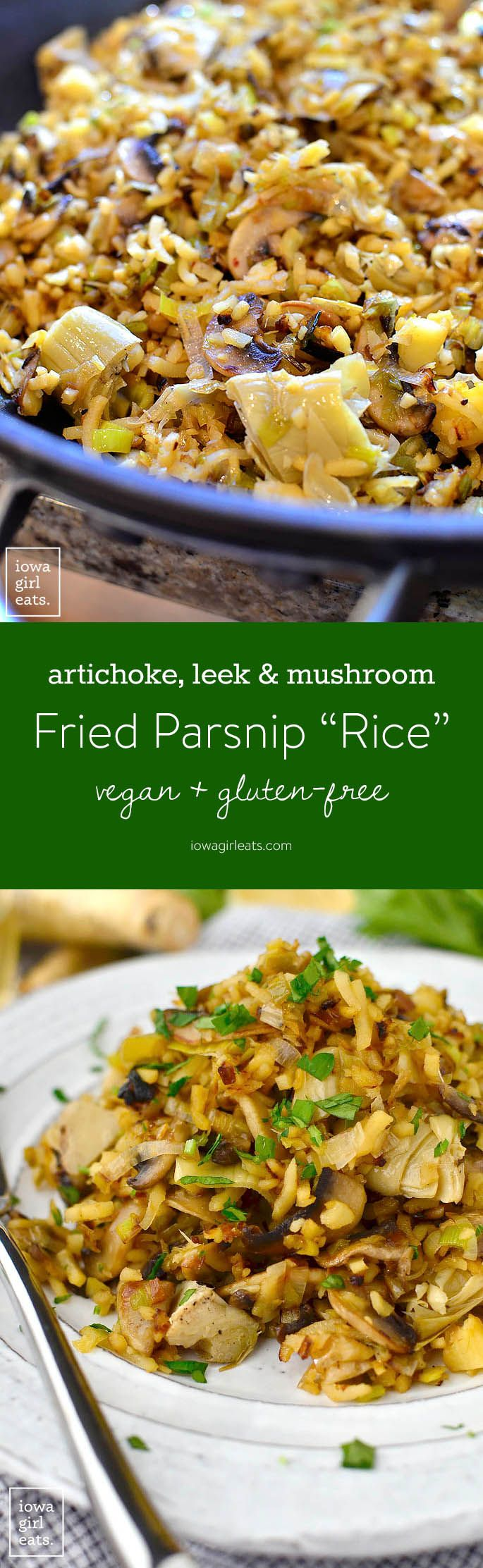 "Artichoke, Leek and Mushroom Fried Parsnip ""Rice"""